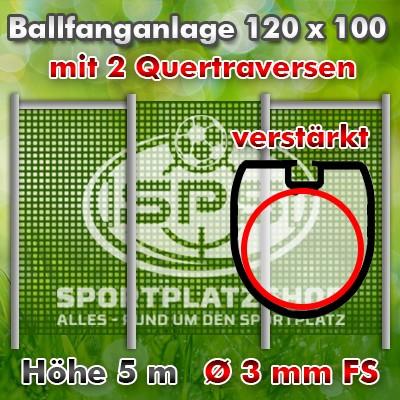 Anlage verstärkt 120x100 mit 2 QTs Höhe 5m mit FS Ø 3mm